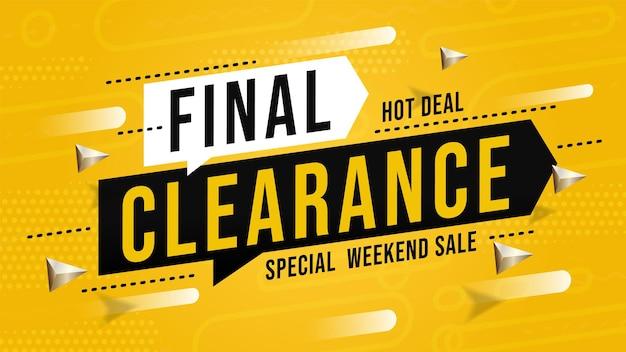 Banner di vendita con un'offerta speciale di liquidazione finale nel fine settimana. promozione sconto