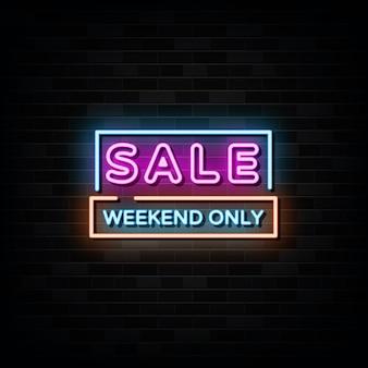 Insegne al neon solo nel fine settimana di vendita