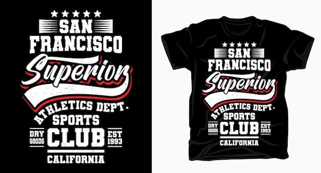 Design tipografico del club sportivo superiore di san francisco per maglietta