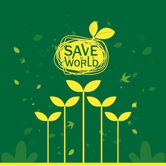 Salva il mondo salva il concetto di ecologia