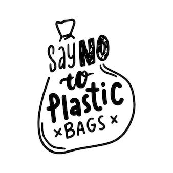 Dì no al banner dei sacchetti di plastica, ferma la contaminazione, salva il concetto di eco del pianeta. iscrizione disegnata a mano monocromatica, ecologia