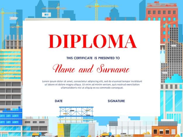 Diploma di istruzione scolastica con costruzione di case, modello con architettura urbana dei cartoni animati costruire processo di costruzione con gru e macchinari, telaio certificato studente o scuola materna