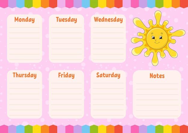 Orario scolastico. sole carino. orario per gli scolari. modello vuoto. pialla settimanale con note. personaggio dei cartoni animati.