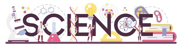 Parola tipografica di scienza. idea di educazione e innovazione. biologia, chimica, medicina e altre materie di studio sistematico. illustrazione piatta isolata