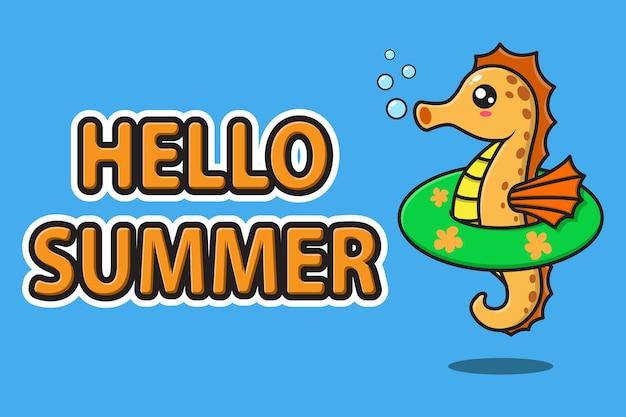 Simpatica mascotte di cavalluccio marino che indossa un anello di nuoto in gomma con ciao banner di auguri estivi