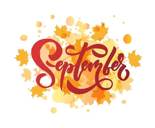 Tipografia di lettere di settembre calligrafia moderna di settembre illustrazione vettoriale di sfondo con texture