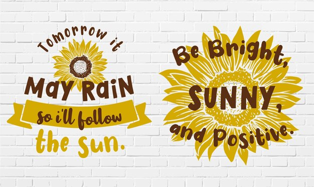 Set di simpatici e fantastici citazione di girasole e design di motivazione