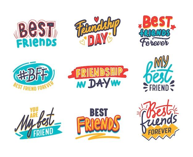 Set di amici e banner di amicizia, citazioni con caratteri scritti a mano lettere decorative o iscrizioni isolate su priorità bassa bianca.