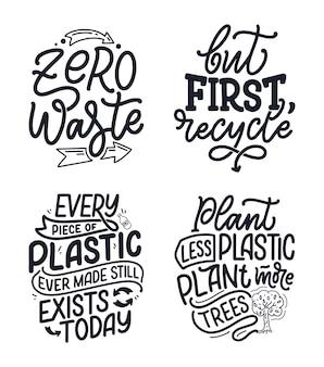 Set con scritte slogan sul riciclaggio dei rifiuti.