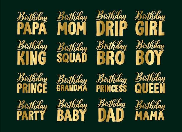 Set con scritte scritte per disegni tipografici di buon compleanno per tshirt e bundle di merchandising