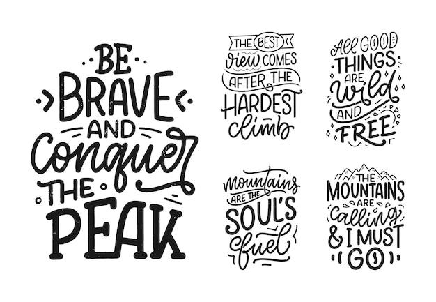 Set con citazioni sulle montagne. scritte slogan. frasi motivazionali per il design di stampa. illustrazione vettoriale