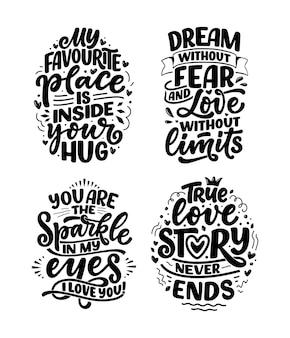 Set con slogan sull'amore in stile calligrafico. composizioni scritte astratte. alla moda per la stampa. motivazione. citazioni per san valentino.
