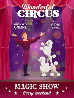 Poster del circo shapito, addestratore di cani dei cartoni animati sul palco grande. volantino vettoriale con domatore di artisti e barboncini che eseguono spettacoli di magia nell'arena ogni fine settimana. artisti alla pecorina animali in scena con l'allenatore