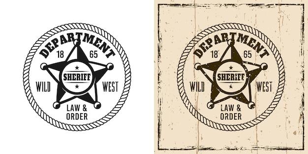 Emblema vettoriale rotondo dello sceriffo, distintivo, etichetta, logo o stampa di t-shirt in due stili monocromatici e vintage colorati
