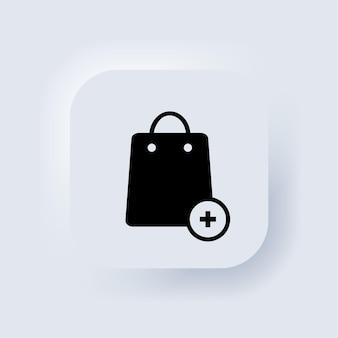 Icona della borsa della spesa. acquisti online. aggiungi al simbolo della carta. pulsante web dell'interfaccia utente bianco neumorphic ui ux. neumorfismo. vettore eps 10.