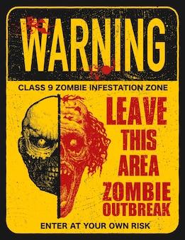 Cartello con zombie, parole zombie outbreak leave this area.