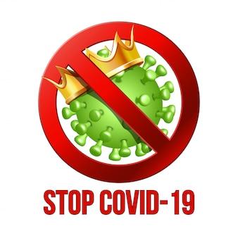 Firma attenzione stop covid-19 con l'icona di coronavirus.