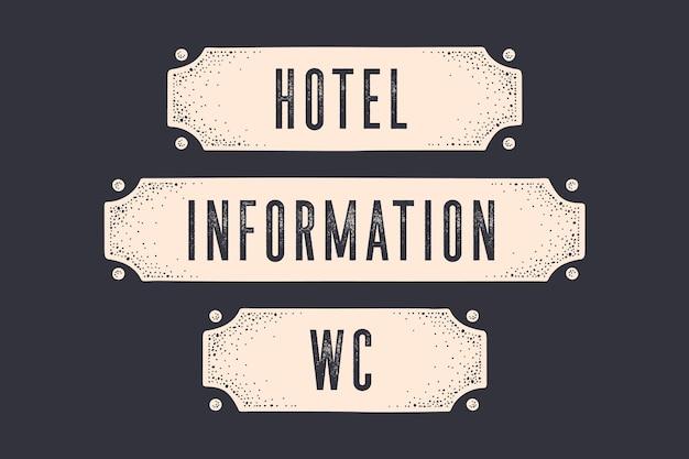 Segno hotel, informazioni, wc. banner in stile vintage con frase, grafica vintage incisione vecchia scuola. disegnato a mano . segno della vecchia scuola, segno della porta, banner con testo.