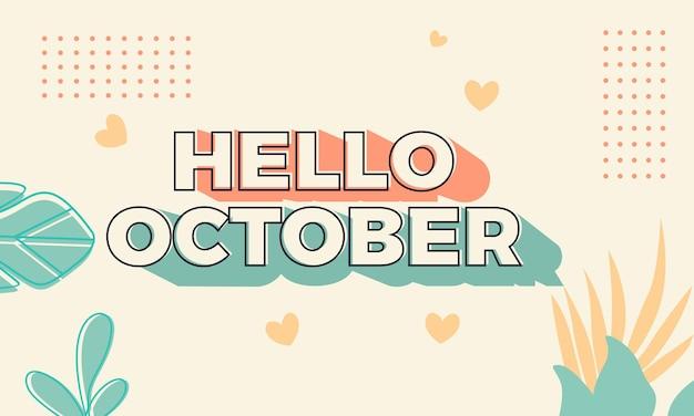 Testo semplice ciao ottobre e modello di progettazione del logo di sfondo