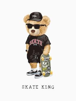 Skate king slogan con orso giocattolo in maglietta e illustrazione di skateboard