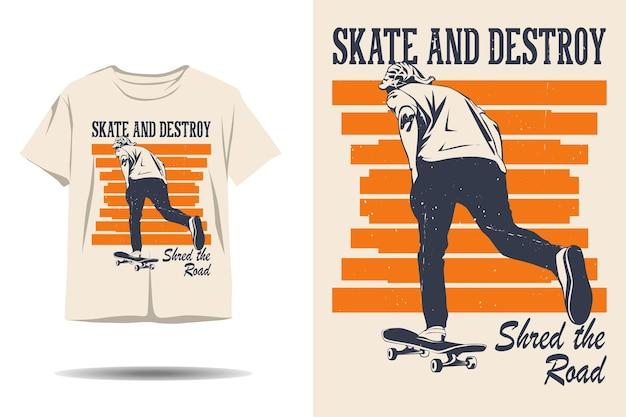 Skateboard skate e distruggere shred the road silhouette tshirt design
