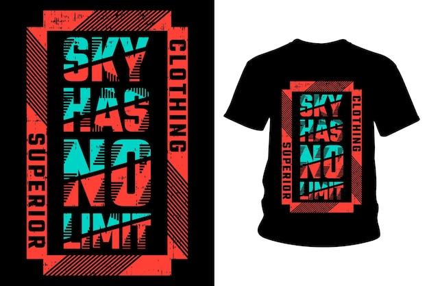 Maglietta con slogan sky non ha limiti