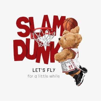 Slogan slam dunk con giocatore di basket bambola orso e canestro da basket illustrazione vettoriale