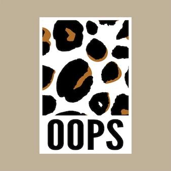 Slogan oops frase grafica vettoriale stampa leopardo fashion lettering