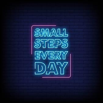 Piccoli passi ogni giorno insegne al neon in stile testo