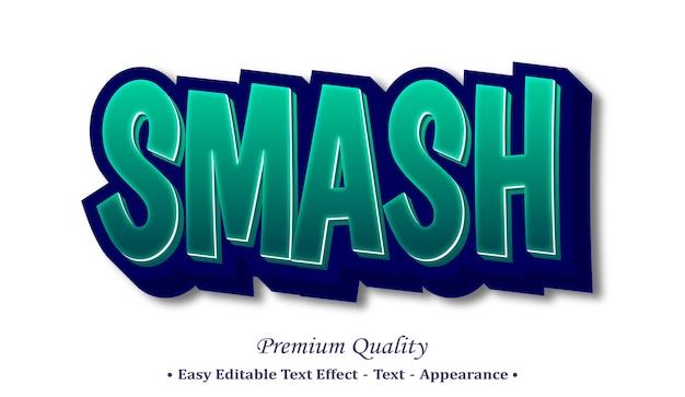 Smash effetto stile testo modificabile 3d