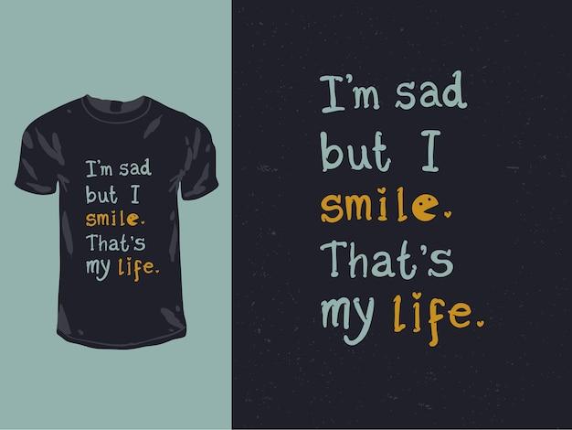 Sorriso citazione ispiratrice di parole per il design della camicia