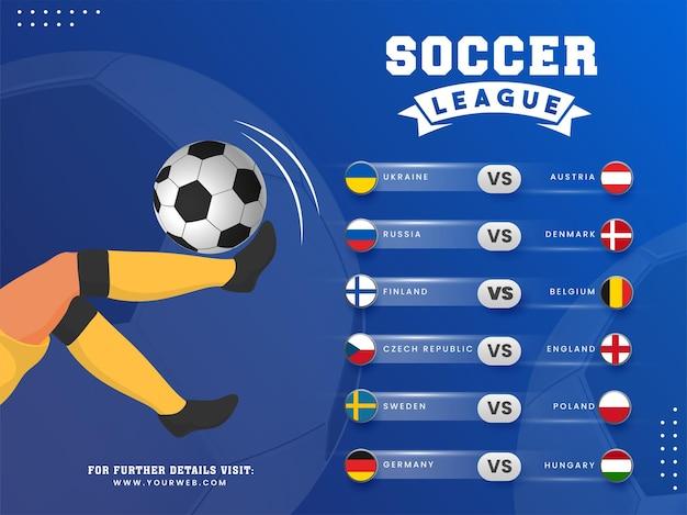 Design del poster della lega di calcio con il calciatore che calcia la palla e diversi paesi