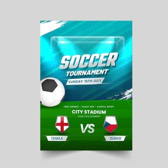 Disegno del manifesto del torneo di calcio con i paesi partecipanti dell'inghilterra vs repubblica ceca.
