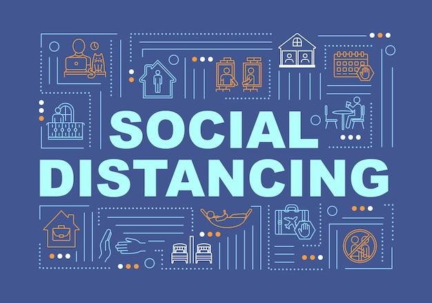 Insegna di concetti di parola di distanza sociale. evita il contatto umano. stare a casa. infografica con icone lineari su sfondo blu. tipografia isolata. illustrazione a colori rgb di contorno vettoriale