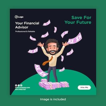 Design di banner per social media per risparmiare per il tuo futuro con consulente finanziario felice e denaro volante