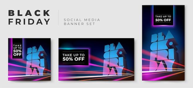 Set di banner per social media per vendita black friday con tipografia volumetrica, effetto motion blur, lunga esposizione. testo 3d