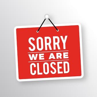 Siamo spiacenti, siamo chiusi cartello