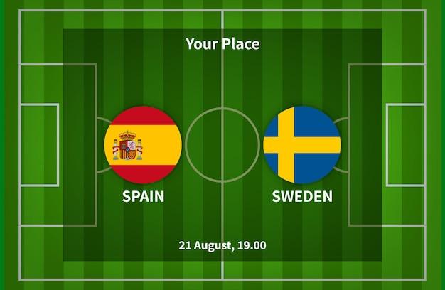 Spagna contro svezia danimarca football poster match design con bandiera e sfondo del campo di calcio