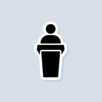 Adesivo altoparlante. speaker parlando dal podio. formazione, icona di presentazione. icone di presentazione aziendale. icona dell'insegnante. vettore su sfondo isolato. env 10.