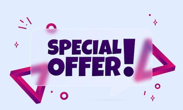 Offerta speciale. banner a fumetto con testo di offerta speciale. stile del vetromorfismo. per affari, marketing e pubblicità. vettore su sfondo isolato. env 10.
