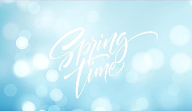 Lettering del tempo di primavera. bellissimo sfondo di primavera con bokeh e testo scritto a mano. illustrazione