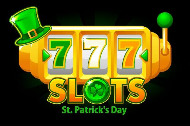 Slot machine del giorno di san patrizio, simbolo del jackpot 777 per il gioco dell'interfaccia utente. vittoria dell'insegna dell'illustrazione di vettore con la macchina di gioco del trifoglio verde di festa per il disegno.