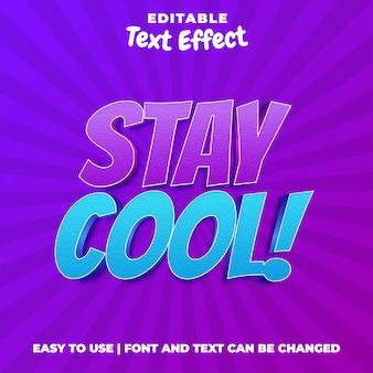 Stay cool - stile di effetto testo 3d modificabile