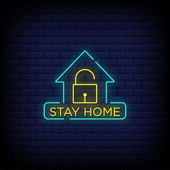 Rimani a casa testo in stile segni di testo al neon