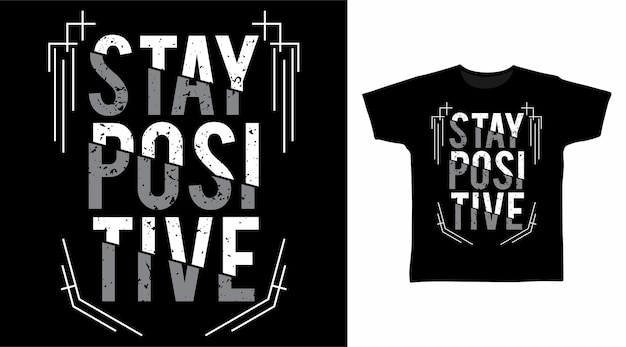 Rimanere positivi sui modelli di magliette tipografiche