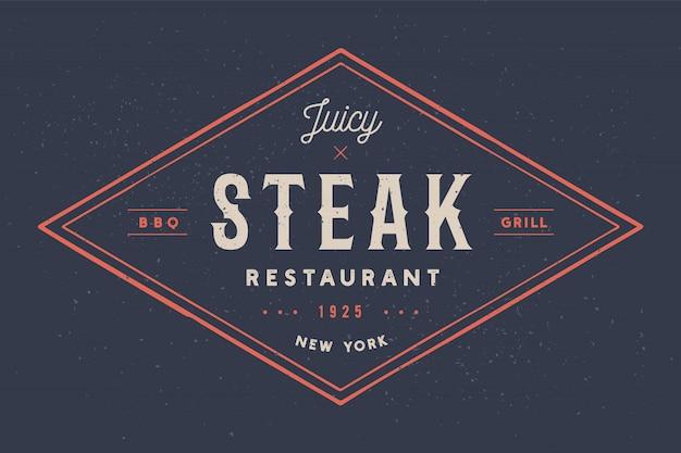 Bistecca, logo, etichetta di carne. logo con ristorante bistecca di testo, bistecca succosa