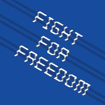 Design tipografico a gradini con lotta per la libertà