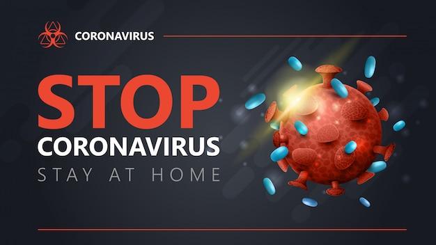 Ferma il coronavirus, resta a casa, poster di avvertimento grigio con titolo grande e molecola arancione 3d di coronavirus