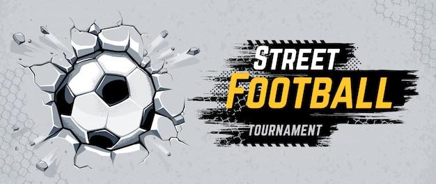 Street football design con pallone da calcio che rompe il muro. illustrazione vettoriale.