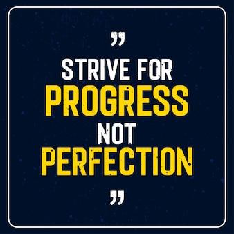 Sforzati di progredire non di perfezione - preventivo motivazionale premium